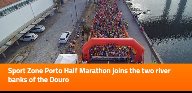 Sport Zone Porto Half Marathon joins the two river banks of the Douro